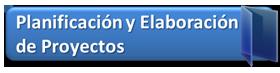 Planificación y Elaboración de Proyectos. 23/10/2013 al 13/11/2013